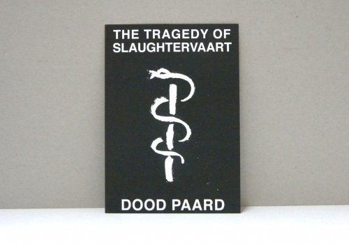 the tragedy of slaughtervaart