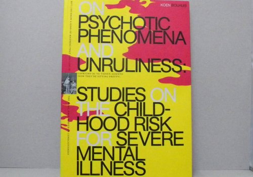 On psychotic Phenomena and Unruliness